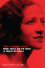 Most Scandalous Woman: Magda Portal and the Dream of Revolution in Peru Cover Image