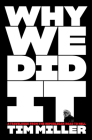 The Game: Confessions from the Bad Hours, Bad Faith, and Bad Guys Side of American Politics Cover Image
