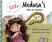 Little Medusa's Hair Do-lemma Cover Image