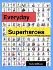 Everyday Superheroes Cover Image