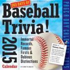 365 Days of Baseball Trivia! 2015 Calendar Cover Image
