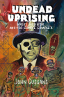Undead Uprising: Haiti, Horror and the Zombie Complex Cover Image