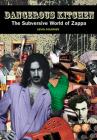 Dangerous Kitchen: The Subversive World of Zappa Cover Image