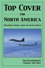 Top Cover for North America: : Protecting America from the Soviet Threat Cover Image