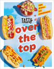 Tasty Over the Top: High Drama, Low Maintenance Cover Image