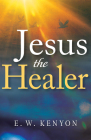 Jesus the Healer Cover Image