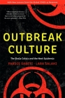 Outbreak Culture: The Ebola Crisis and the Next Epidemic, with a New Preface and Epilogue Cover Image