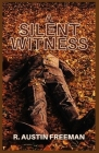 A Silent Witness: Illustrated Cover Image