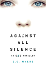 Against All Silence (SOS Thriller #2) Cover Image
