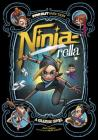 Ninja-Rella: A Graphic Novel (Far Out Fairy Tales) Cover Image