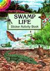 Swamp Life Sticker Activity Book Cover Image