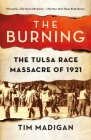 The Burning: The Tulsa Race Massacre of 1921 Cover Image