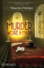 Murder Wore A Mask: Large Print Version Cover Image