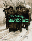 New England Graveside Tales Cover Image