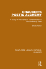 Chaucer's Poetic Alchemy: A Study of Value and Its Transformation in the Canterbury Tales Cover Image