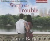 Worth the Trouble (St. James #2) Cover Image