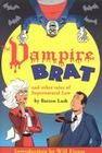 The Vampire Brat: And Other Tales of Supernatural Law Cover Image