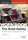 As/A-Level English Literature Workbook: The Great Gatsby Cover Image