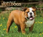 Bulldogs, for the Love of 2020 Deluxe Foil Cover Image
