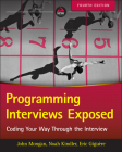 Programming Interviews Exposed: Coding Your Way Through the Interview Cover Image