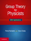 Group Theory for Physicists: With Applications Cover Image