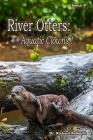 River Otters: Aquatic Clowns Cover Image