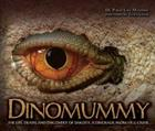 Dinomummy: The Life, Death, and Discovery of Dakota, a Dinosaur from Hell Creek Cover Image