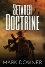 Setareh Doctrine: A Nightmare WWII Weapon Reappears Cover Image
