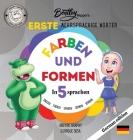 Die ersten mehrsprachigen Wörter von Bentley Hippo: Farben und Formen in 5 Sprachen - Frühes Lernen für Kleinkinder und Kinder Cover Image