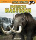 American Mastodon (Little Paleontologist) Cover Image