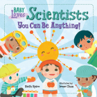 Baby Loves Scientists (Baby Loves Science) Cover Image