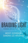 Braiding Light: Through the Eye of the Needle Cover Image