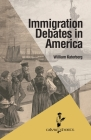 Immigration Debates in America (Calvin Shorts) Cover Image