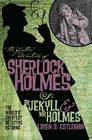 Dr. Jekyll and Mr. Holmes Cover Image