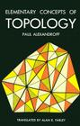 Elementary Concepts of Topology (Dover Books on Mathematics) Cover Image