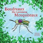 Boudreaux the Louisiana Mosquiteaux Cover Image