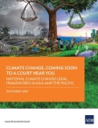 Climate Change, Coming Soon to a Court Near You: National Climate Change Legal Frameworks in Asia and the Pacific Cover Image