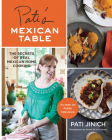 Pati's Mexican Table: The Secrets of Real Mexican Home Cooking Cover Image