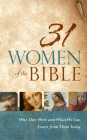 31 Women of the Bible: Who They Were and What We Can Learn from Them Today Cover Image