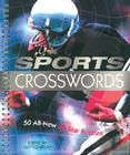 Sports Crosswords: 50 All-New All-Star Puzzles Cover Image