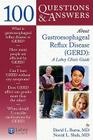 100 Questions & Answers about Gastroesophageal Reflux Disease (Gerd): A Lahey Clinic Guide Cover Image