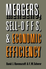 Mergers, Sell-Offs, and Economic Efficiency Cover Image