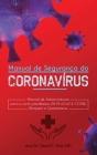 Manual de Segurança do Coronavírus Wuhan: Manual de Sobrevivência para o surto pandêmico 2019-nCoV & COVID, Bloqueio e Quarentena Cover Image