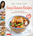 Easy Chinese Recipes: Family Favorites from Dim Sum to Kung Pao Cover Image