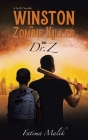 Winston the Zombie Killer: And Dr. Z Cover Image