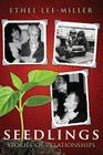 Seedlings: Stories of Relationships Cover Image