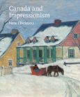 Canada and Impressionism: New Horizons Cover Image