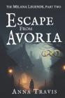Escape From Avoria: A Christian Fiction Adventure Cover Image