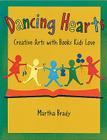 Dancing Hearts: Creative Arts with Books Kids Love Cover Image