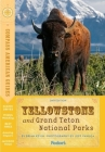 Compass American Guides: Yellowstone and Grand Teton National Parks Cover Image